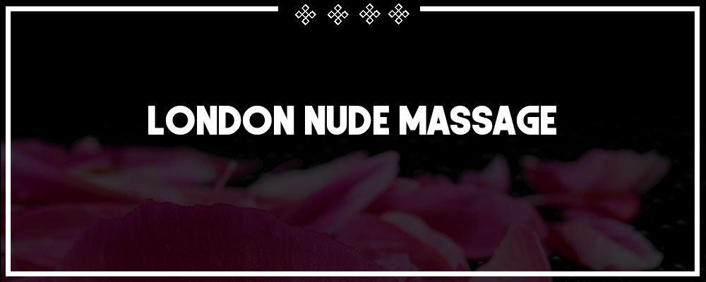 london nude massage services